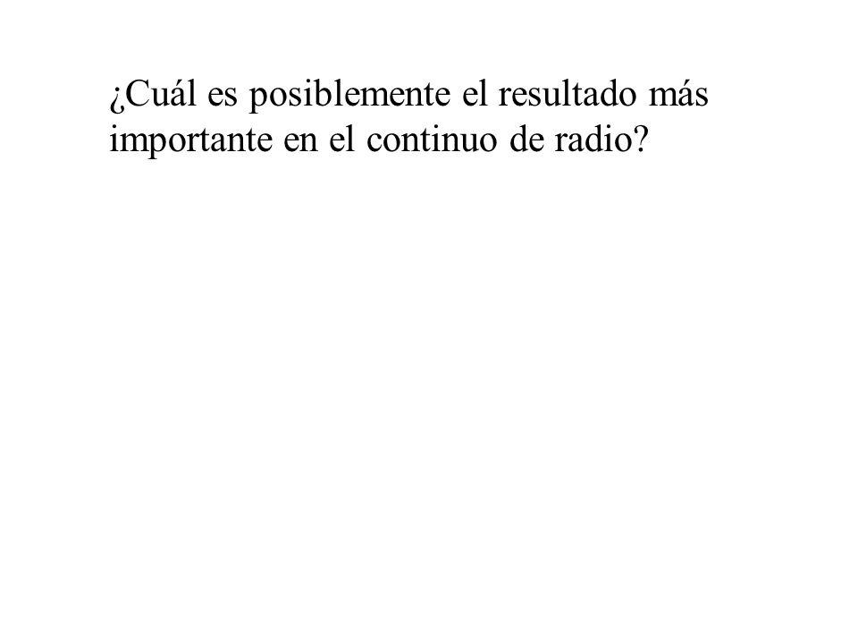 ¿Cuál es posiblemente el resultado más importante en el continuo de radio?