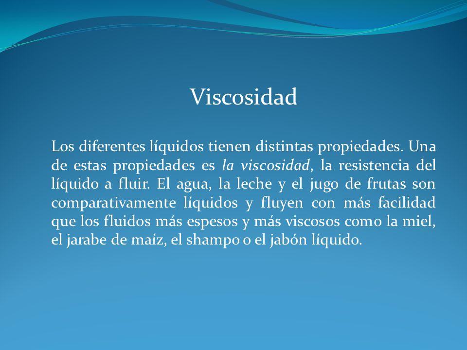 La viscosidad es una propiedad importante de los fluidos de perforación.