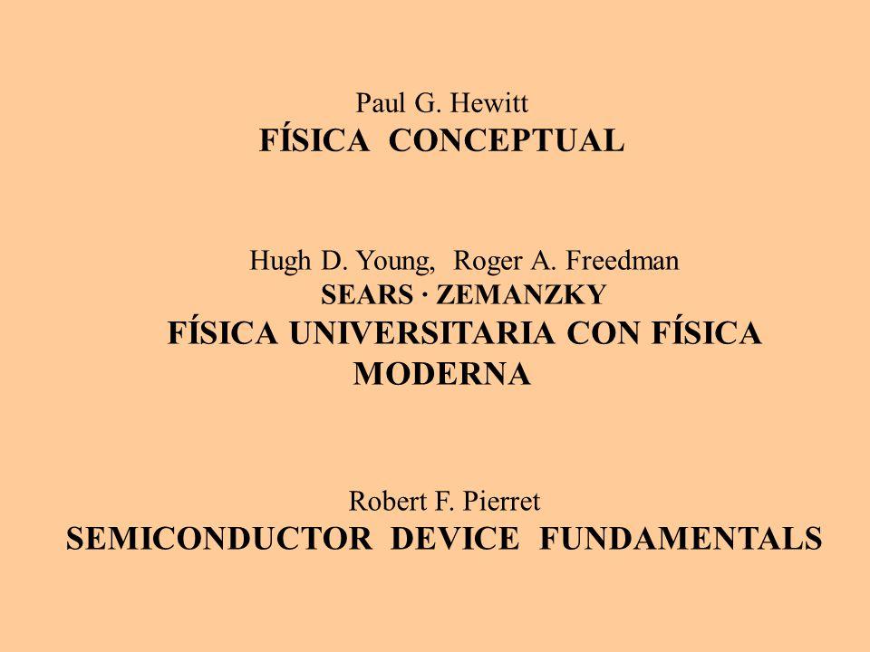 Hugh D.Young, Roger A. Freedman SEARS ZEMANZKY FÍSICA UNIVERSITARIA CON FÍSICA MODERNA Robert F.