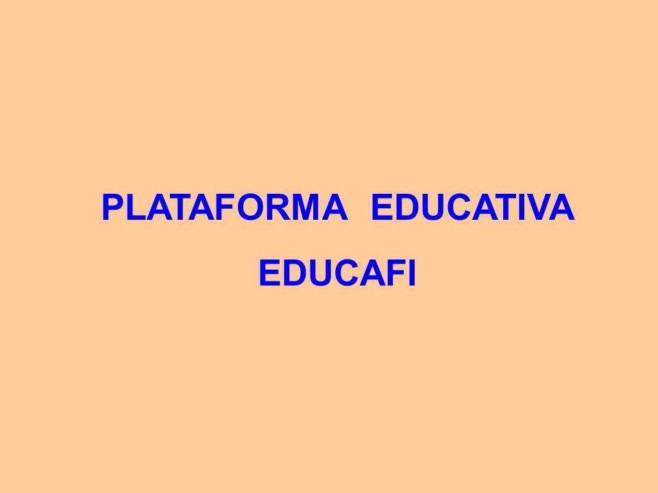 PLATAFORMA EDUCATIVA EDUCAFI