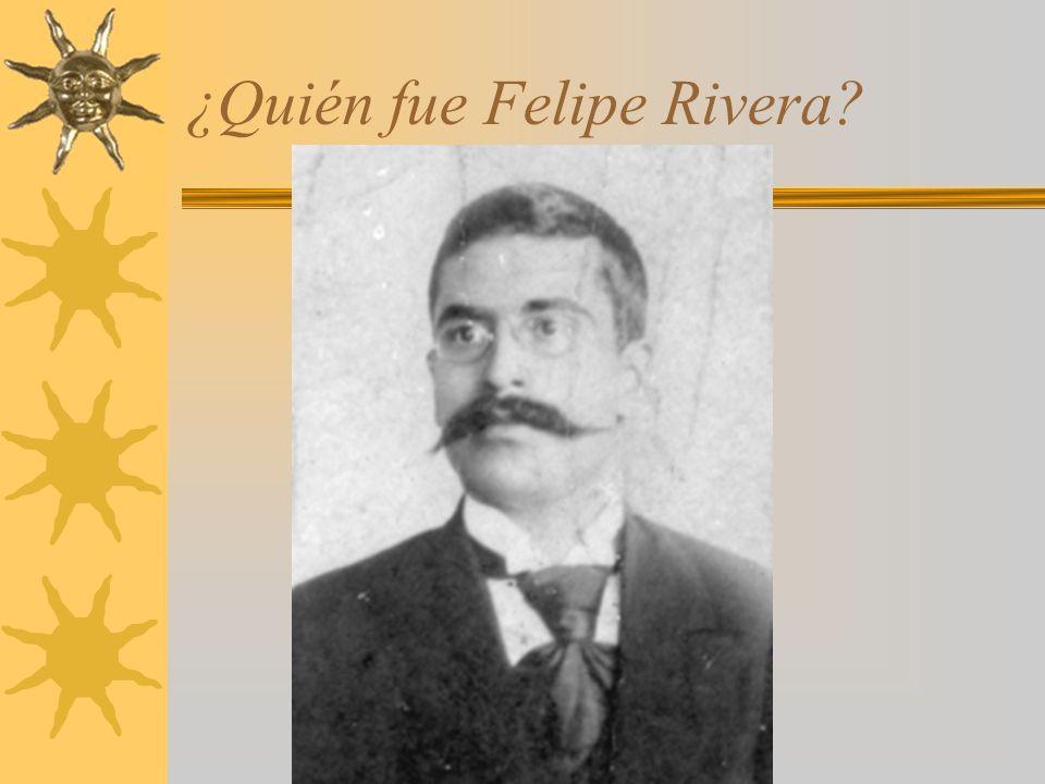 ¿Quién fue Felipe Rivera?