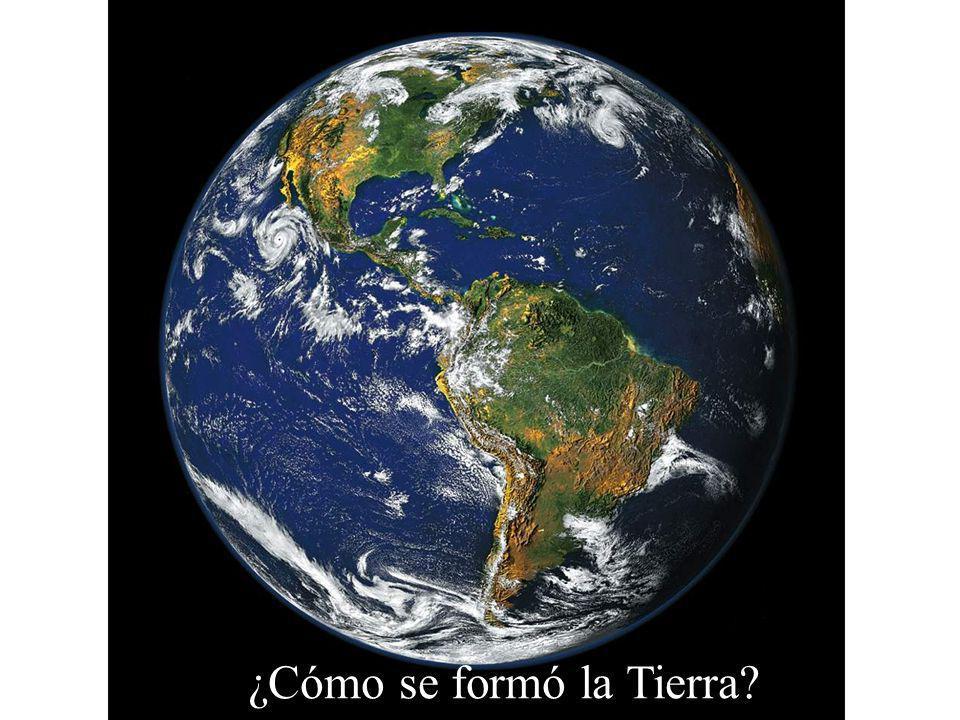 ¿Cómo se formó la Tierra