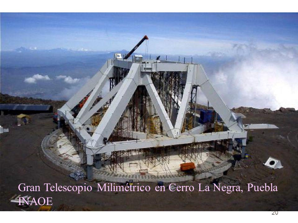 20 Gran Telescopio Milimétrico en Cerro La Negra, Puebla INAOE