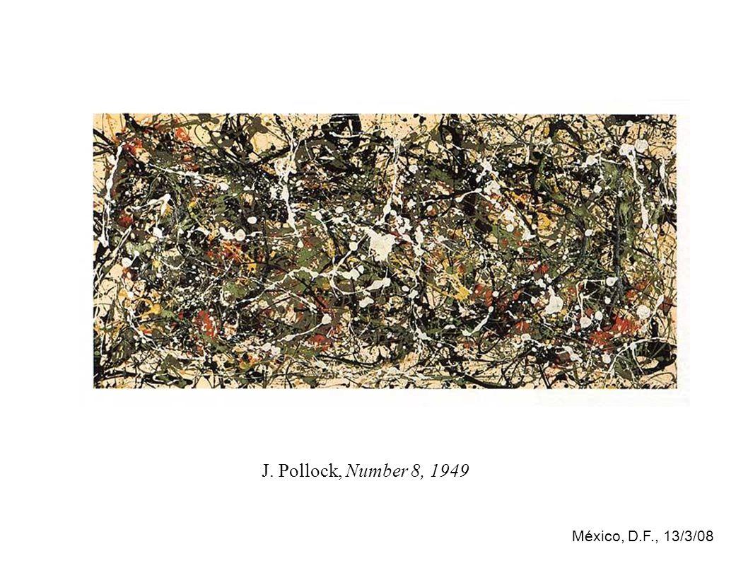 México, D.F., 13/3/08 J. Pollock, Number 8, 1949