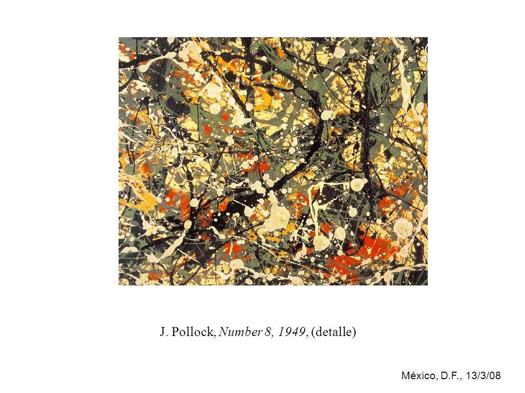 México, D.F., 13/3/08 J. Pollock, Number 8, 1949, (detalle)