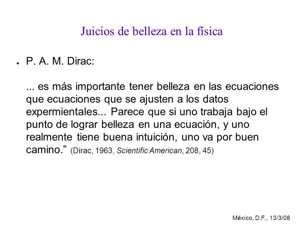 México, D.F., 13/3/08 Juicios de belleza en la física P.