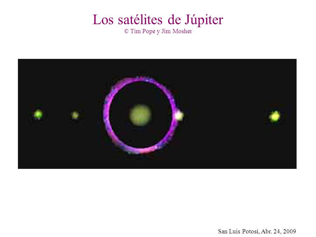 San Luis Potosí, Abr. 24, 2009 Los satélites de Júpiter © Tim Pope y Jim Mosher
