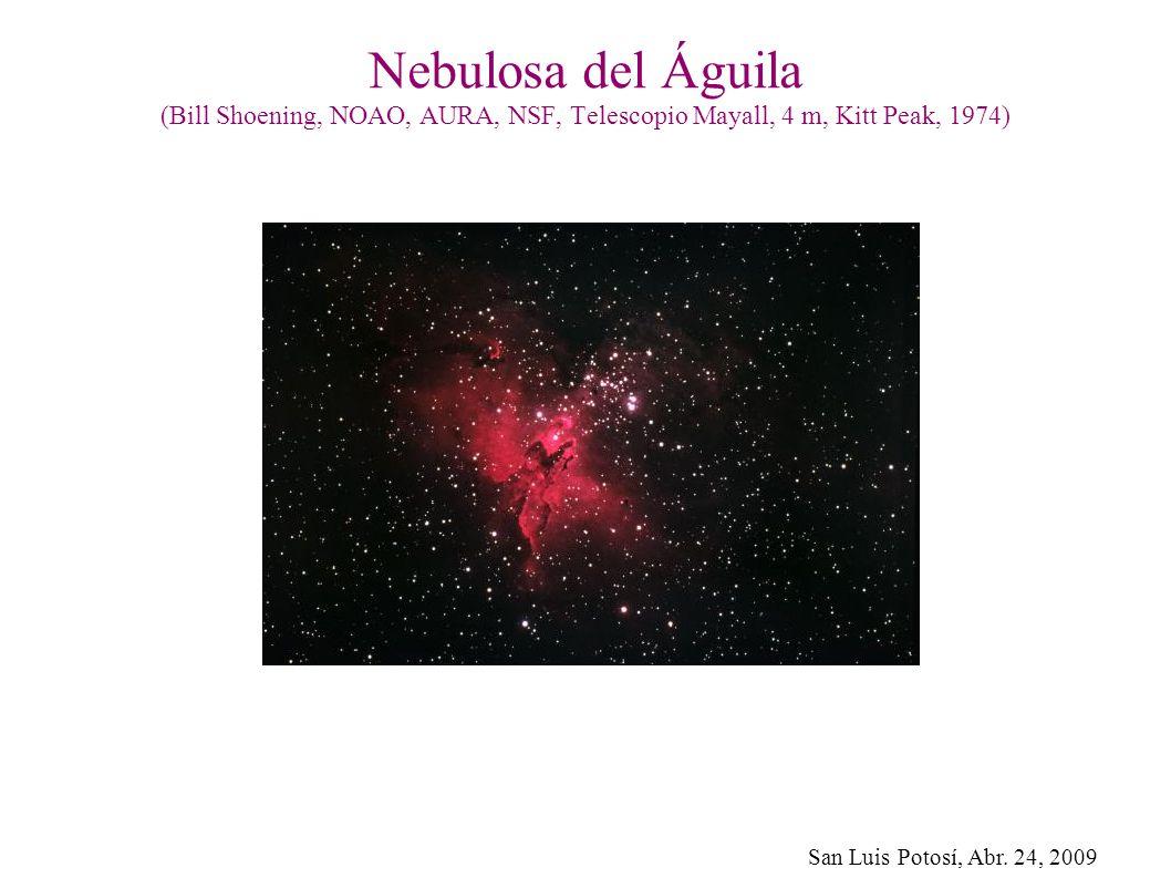 San Luis Potosí, Abr. 24, 2009 Nebulosa del Águila (Bill Shoening, NOAO, AURA, NSF, Telescopio Mayall, 4 m, Kitt Peak, 1974)
