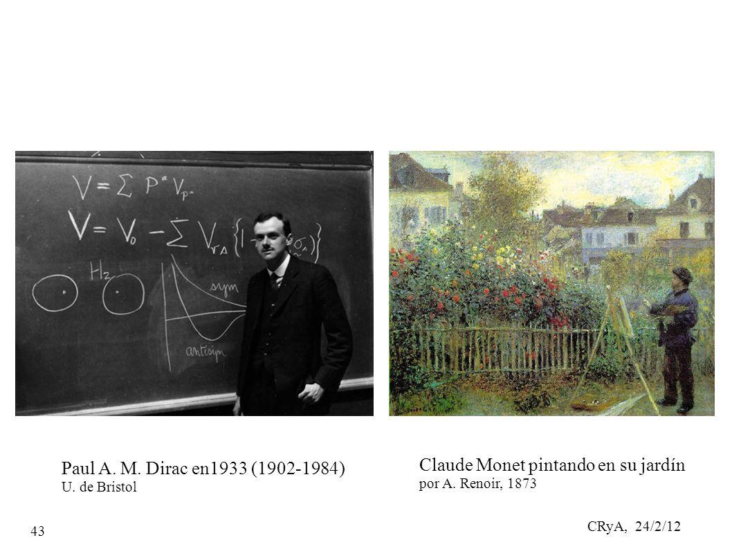 CRyA, 24/2/12 43 Paul A. M. Dirac en1933 (1902-1984) U.