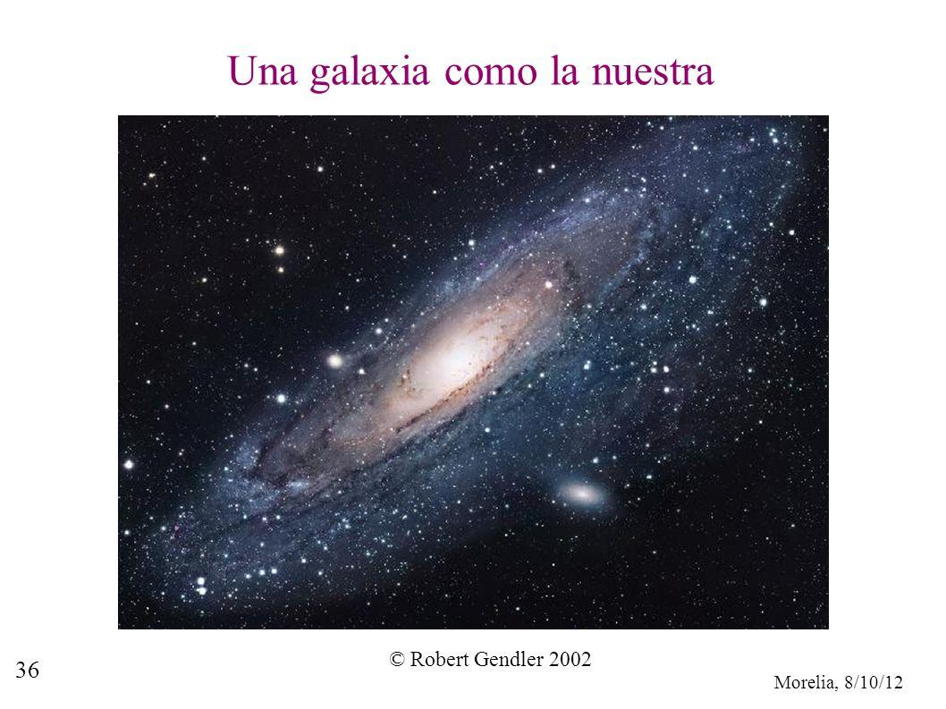 Morelia, 8/10/12 36 Una galaxia como la nuestra © Robert Gendler 2002