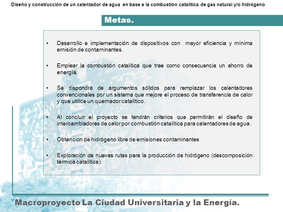 Objetivos.Macroproyecto La Ciudad Universitaria y la Energía.