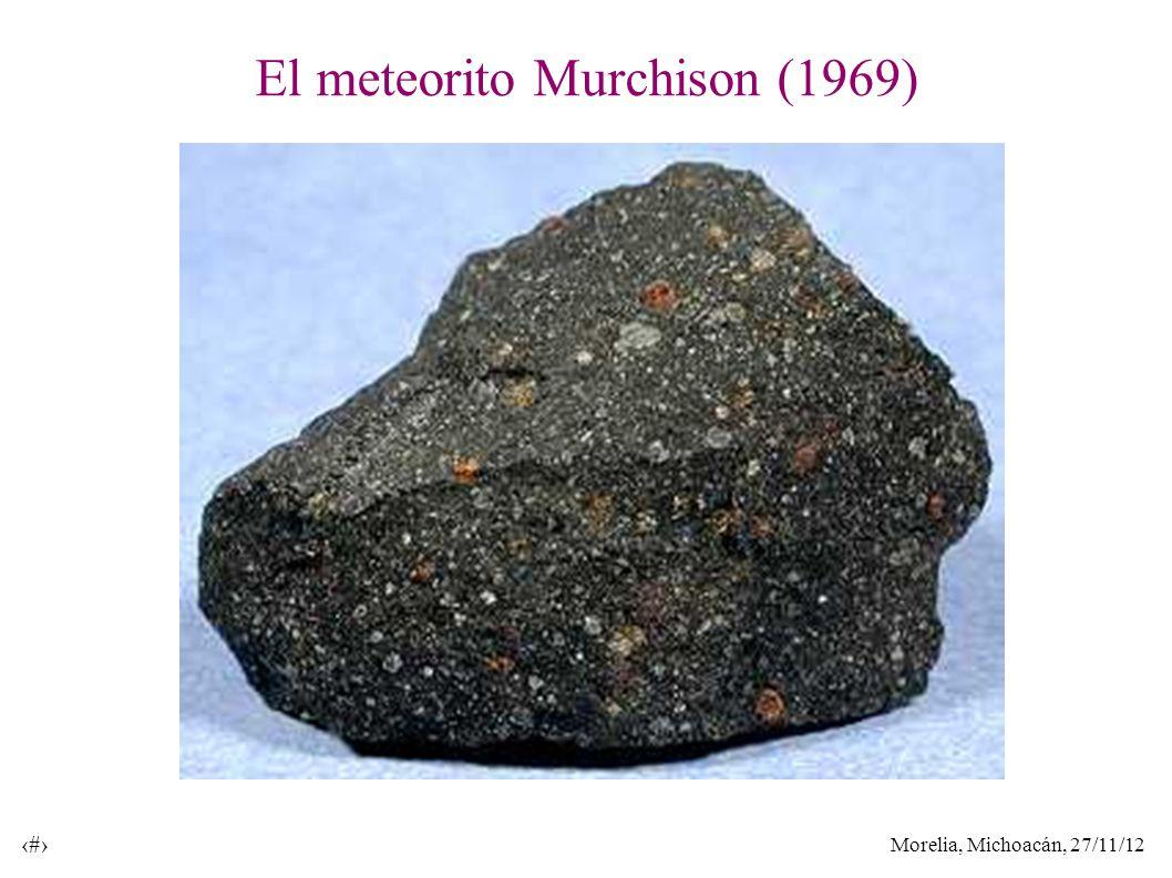 Morelia, Michoacán, 27/11/12 34 El meteorito Murchison (1969)