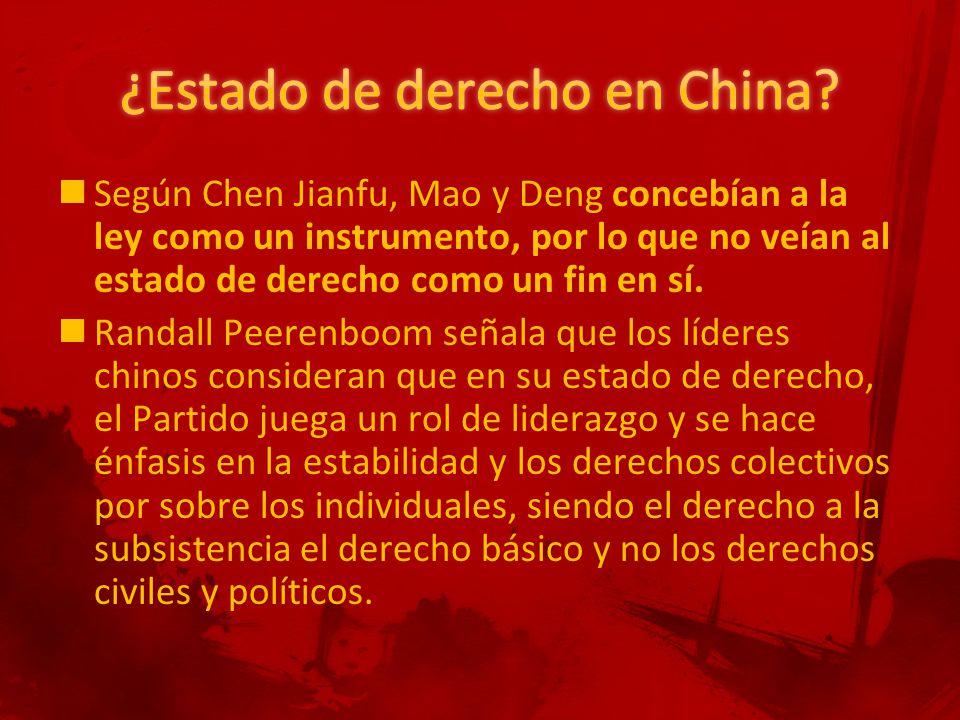 Según Chen Jianfu, Mao y Deng concebían a la ley como un instrumento, por lo que no veían al estado de derecho como un fin en sí.