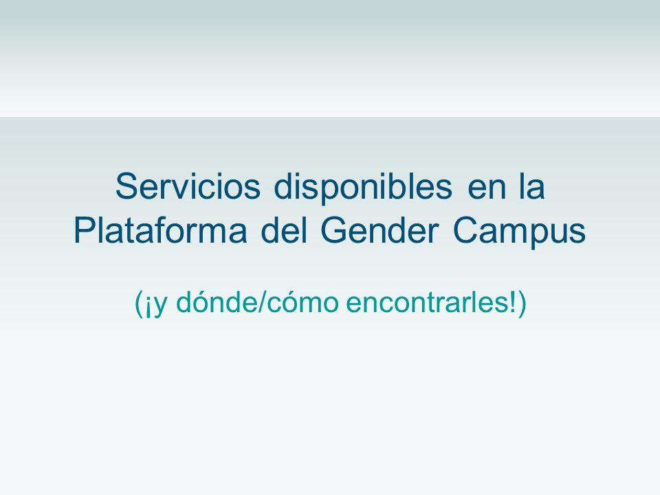 Servicios disponibles en la Plataforma del Gender Campus (¡y dónde/cómo encontrarles!)