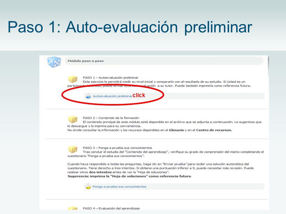 Paso 1: Auto-evaluación preliminar click