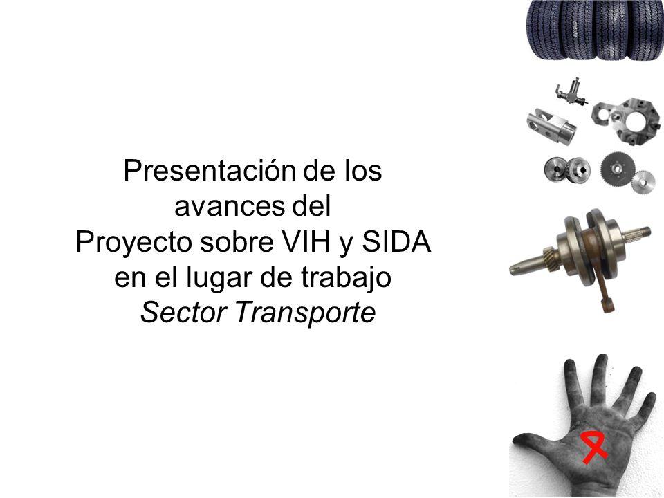 Presentación de los avances del Proyecto sobre VIH y SIDA en el lugar de trabajo Sector Transporte