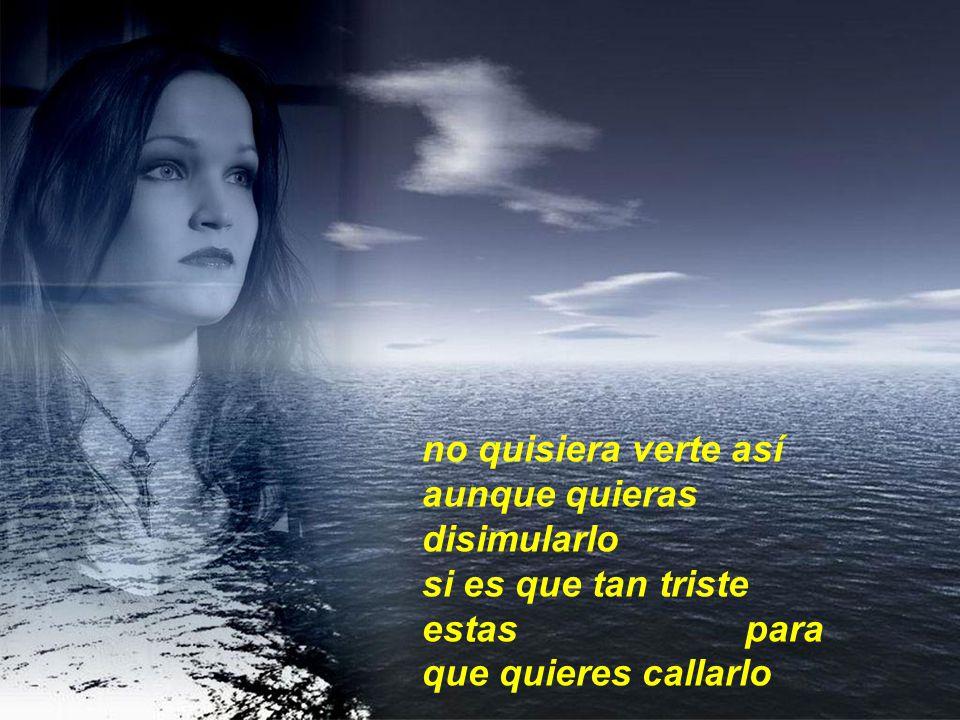 Chiquitita dime porque tu dolor hoy te encadena en esos ojos hay una sombra de gran pena