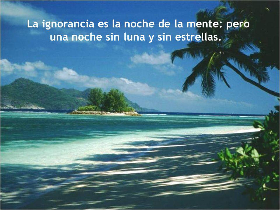 Lo peor de la ignorancia..es que.. a medida que se prolonga, adquiere confianza.