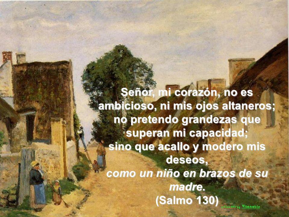 El Señor guarda a los sencillos: estando yo sin fuerza me salvó. Alma mía, recobra tu calma, que el Señor es bueno contigo (Salmo114) a Free PPS by V