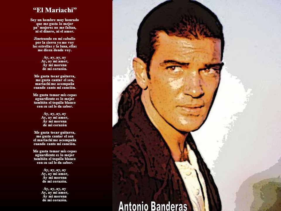 El Mariachi Soy un hombre muy honrado que me gusta lo mejor pa mujeres no me faltan, ni el dinero, ni el amor.