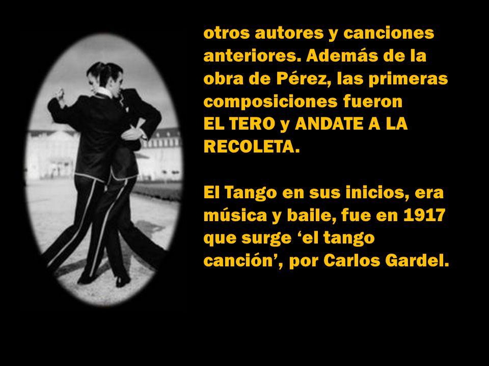 El Tango, dejaba de ser exclusivo del arrabal, para internarse poco a poco al centro de la ciudad. Los organitos callejeros la difundìan por los barri