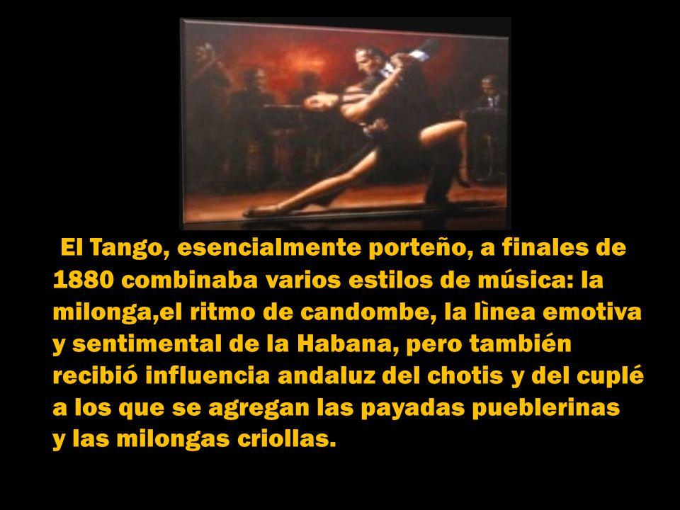 otros autores y canciones anteriores. Además de la obra de Pérez, las primeras composiciones fueron EL TERO y ANDATE A LA RECOLETA. El Tango en sus in