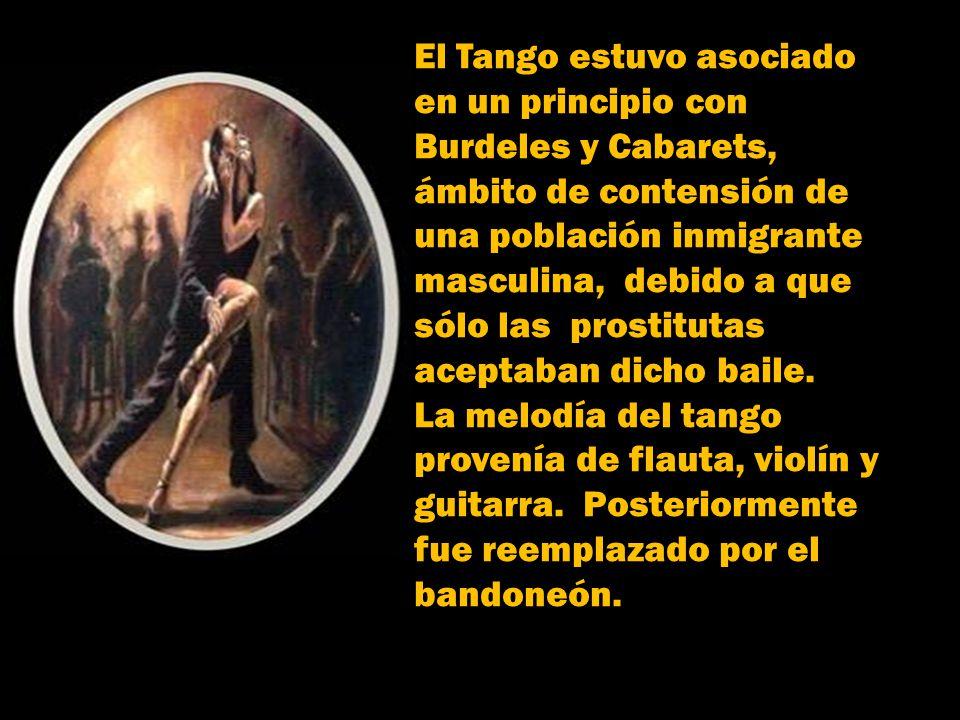 El Tango, esencialmente porteño, a finales de 1880 combinaba varios estilos de música: la milonga,el ritmo de candombe, la lìnea emotiva y sentimental