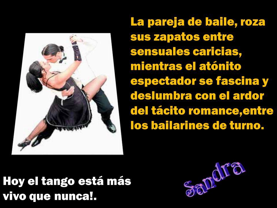 El Tango es la danza de la carne, de los cuerpos entrelazados. Es un diálogo nuevo, la seducción hecha movimiento, el ir y venir, encuentro de dos mun