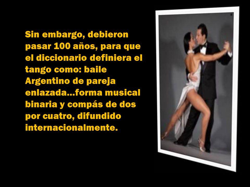 Por el año 1803, figuraba en la Real Academia Española, la palabra tango como una variante del tángano, un hueso o piedra que se utilizaba, para el ju