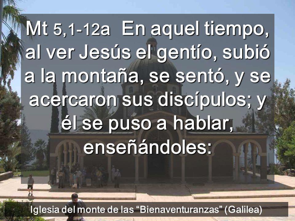 Jesús da una nueva escala de valores Monte de las Bienaventuranzas