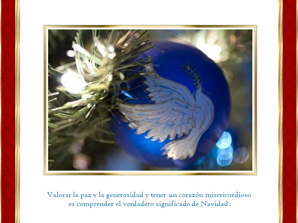 La Navidad… es una parte de nuestro hogar que llevamos siempre en el corazón.