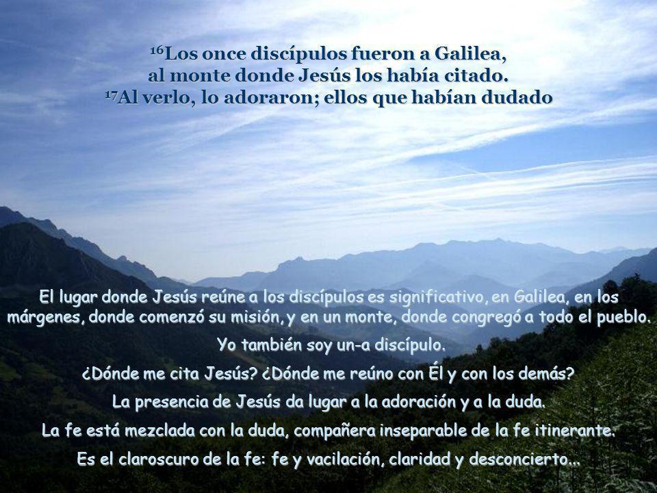Quien se inclina hacia los demás... Texto: Mateo 28, 16-20. Pascua 7 A. Ascensión de Jesús. Comentarios y presentación: Asun Gutiérrez. Música: Mendel