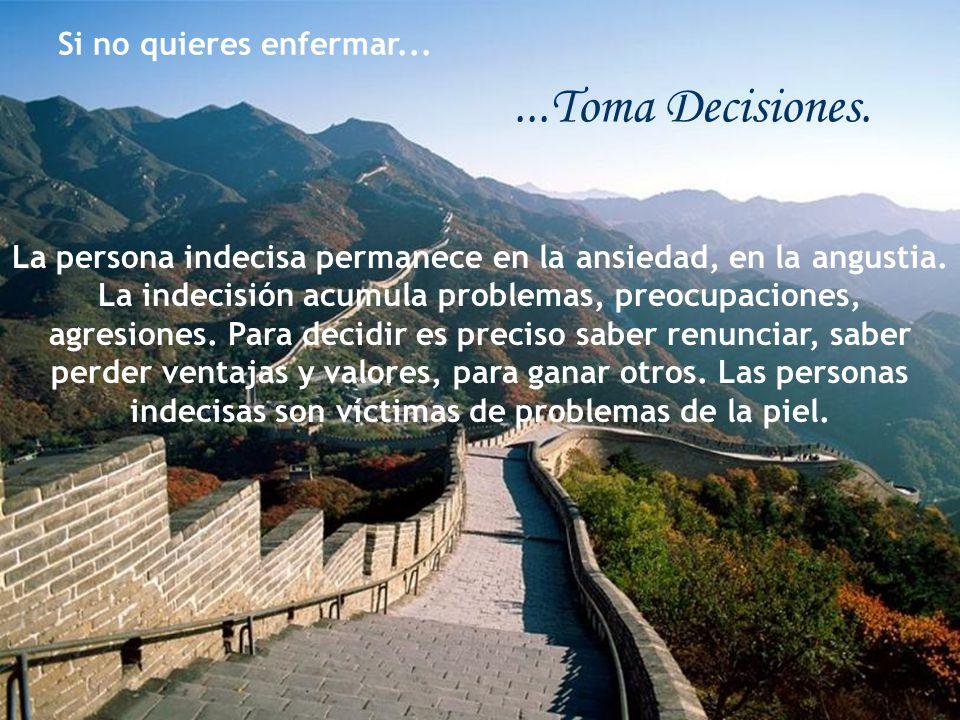 Si no quieres enfermar......Toma Decisiones.
