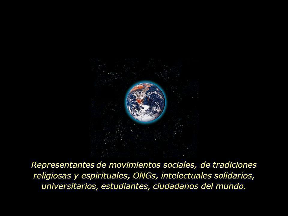 www.vitanoblepowerpoints.net Representantes de movimientos sociales, de tradiciones religiosas y espirituales, ONGs, intelectuales solidarios, universitarios, estudiantes, ciudadanos del mundo.