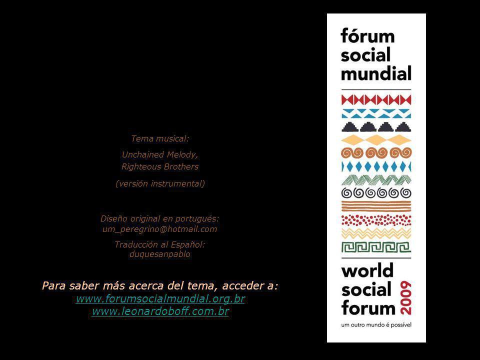 www.vitanoblepowerpoints.net El texto de esta presentación se basa en la conferencia dada por Leonardo Boff durante el Forum Social Mundial, Belém, estado de Pará (Brasil), Enero del 2009.