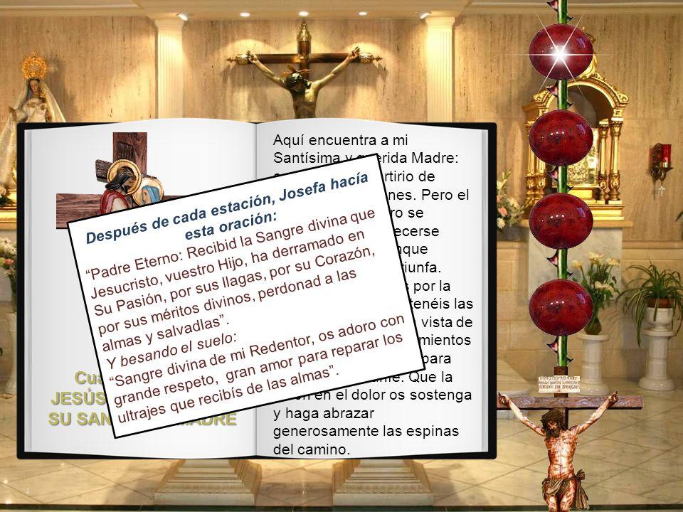 Cuarta Estación: JESÚS ENCUENTRA A SU SANTÍSIMA MADRE Aquí encuentra a mi Santísima y querida Madre: contempla el martirio de estos dos corazones.