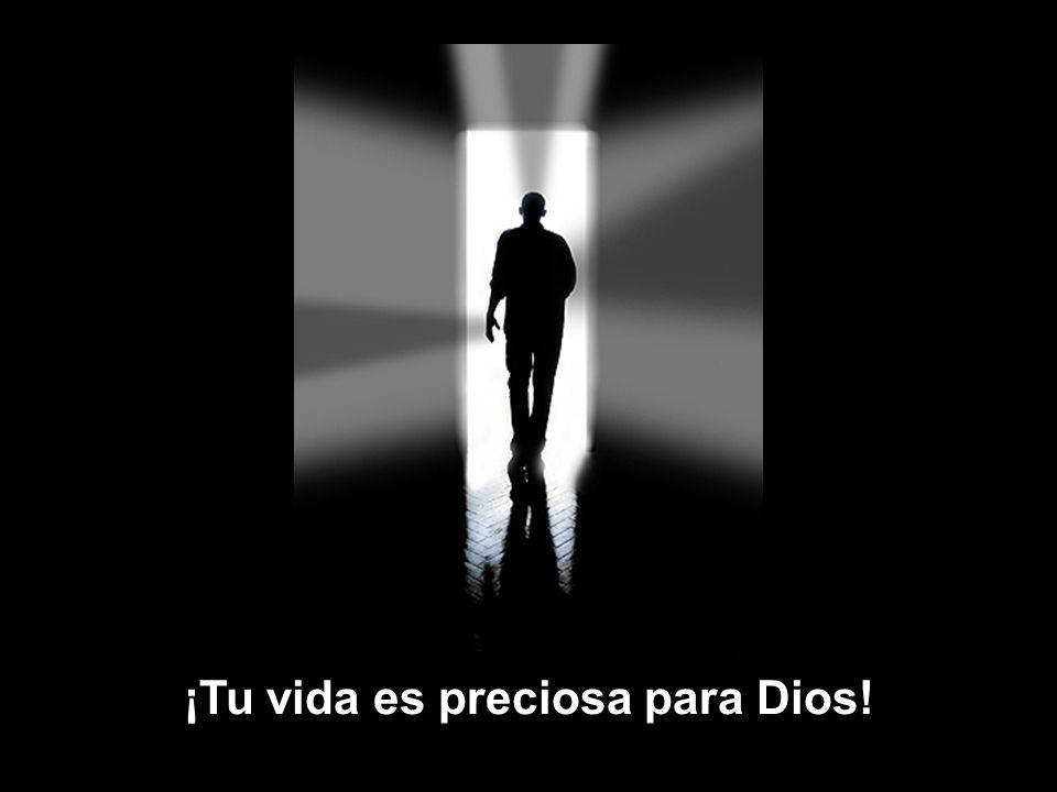 www.vitanoblepowerpoints.net ¡Tu vida es preciosa para Dios!