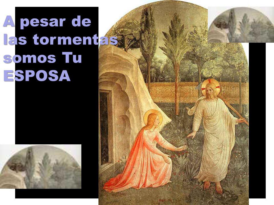 Aunque somos pobres y arrastrados por tantos vientos, Tú RESURRECCIÓN nos dice que amas con un AMOR ETERNO EL AMOR ETERNO 4ª lectura