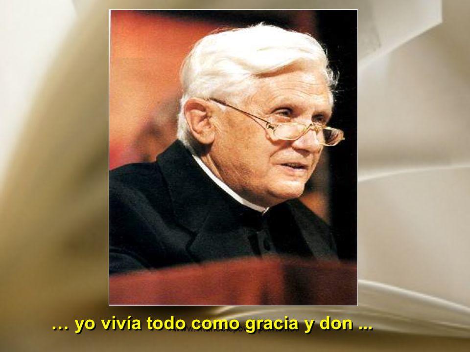 www.vitanoblepowerpoints.net … mi trabajo, en el corazón de la Iglesia, era expresión de absoluta fidelidad.