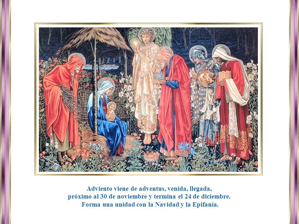 Comienzo El Adviento es el comienzo del Año Litúrgico y empieza el último domingo de Noviembre.