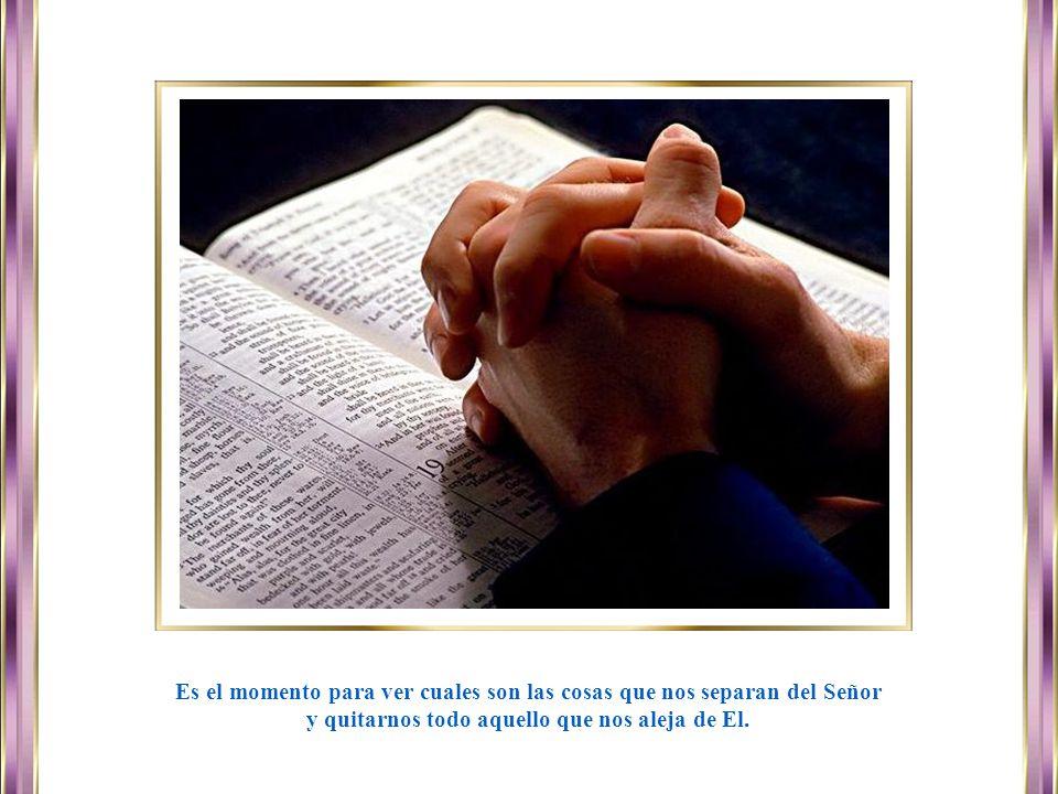 www.vitanoblepowerpoints.net Es el momento para ver cuales son las cosas que nos separan del Señor y quitarnos todo aquello que nos aleja de El.