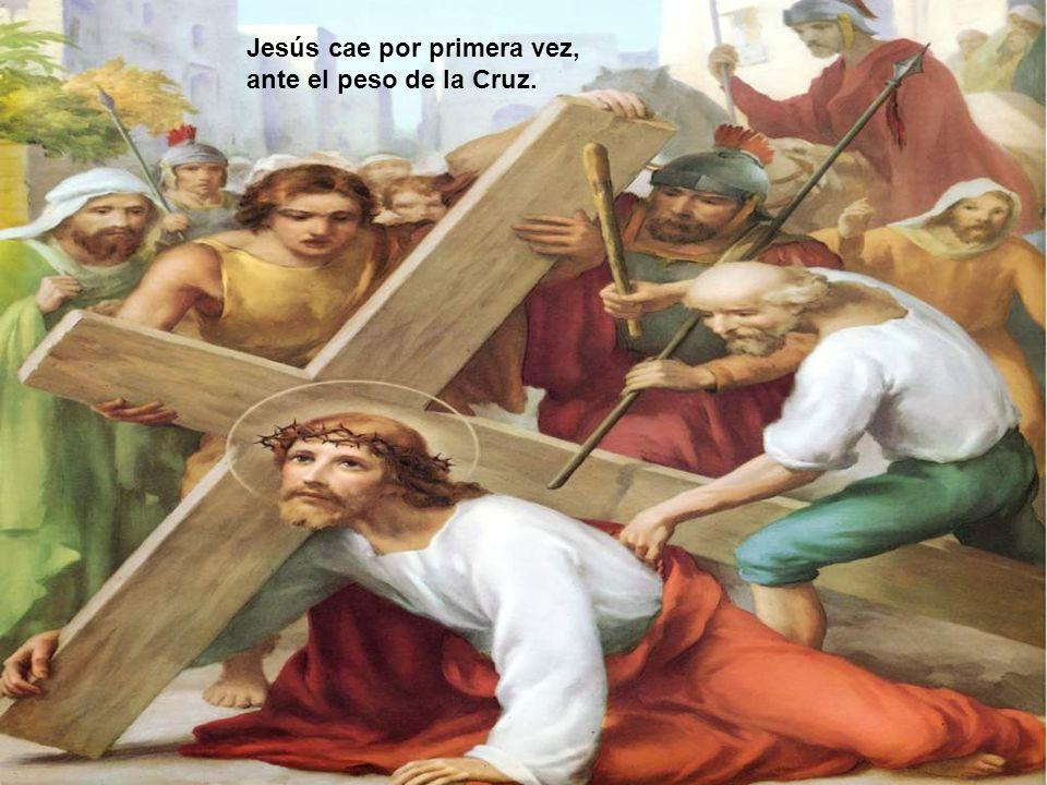 Jesús cae por primera vez, ante el peso de la Cruz.