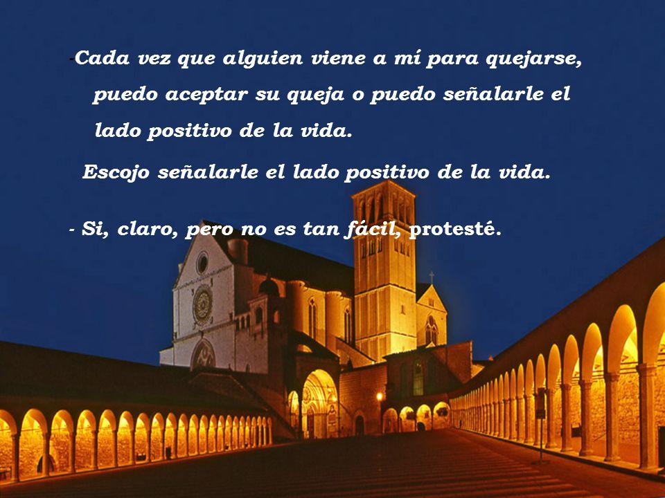 www.vitanoblepowerpoints.net -Cada vez que alguien viene a mí para quejarse, puedo aceptar su queja o puedo señalarle el lado positivo de la vida.
