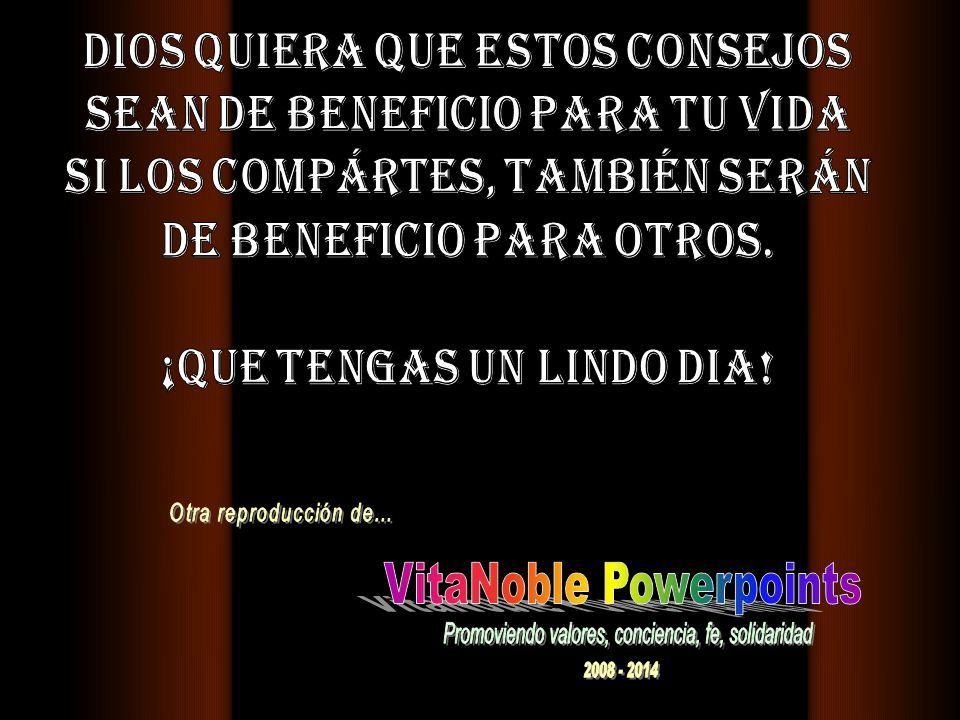 www.vitanoblepowerpoints.net Se cree en la sangre que corre, y se duda de las lágrimas que caen.