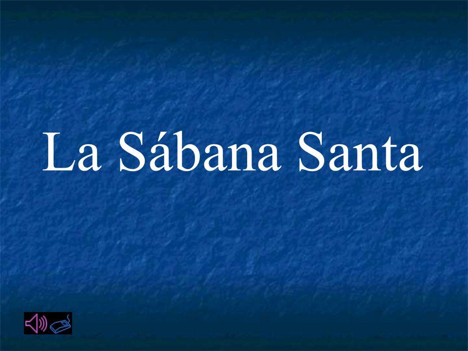La Sábana Santa ha sido venerada por los cristianos desde hace más de 500 años, según ellos fue la Sábana que cubrió a Jesús de Nazaret en el sepulcro.