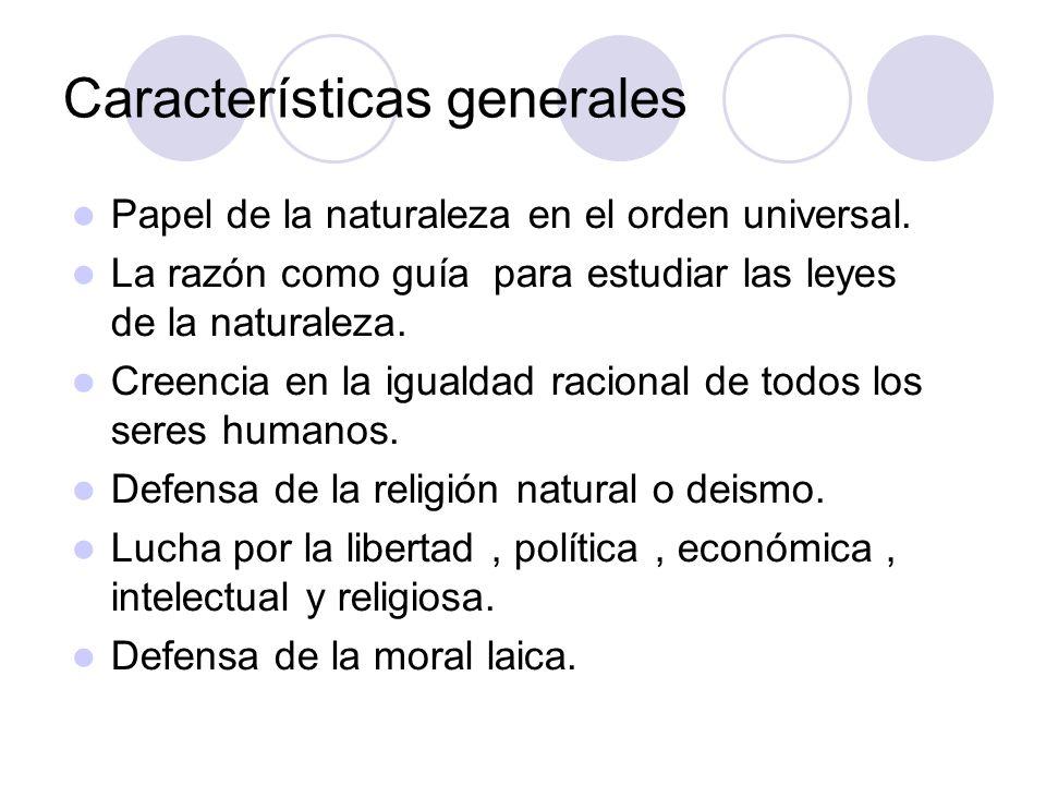 Características generales Papel de la naturaleza en el orden universal.