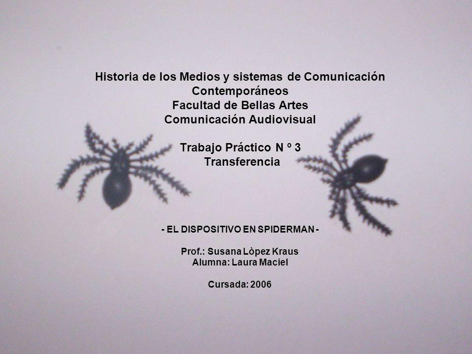 Historia de los Medios y sistemas de Comunicación Contemporáneos Facultad de Bellas Artes Comunicación Audiovisual Trabajo Práctico N º 3 Transferenci