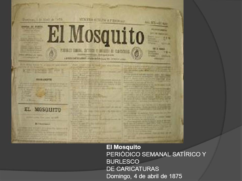 El Mosquito PERIÓDICO SEMANAL SATÍRICO Y BURLESCO DE CARICATURAS Domingo, 4 de abril de 1875