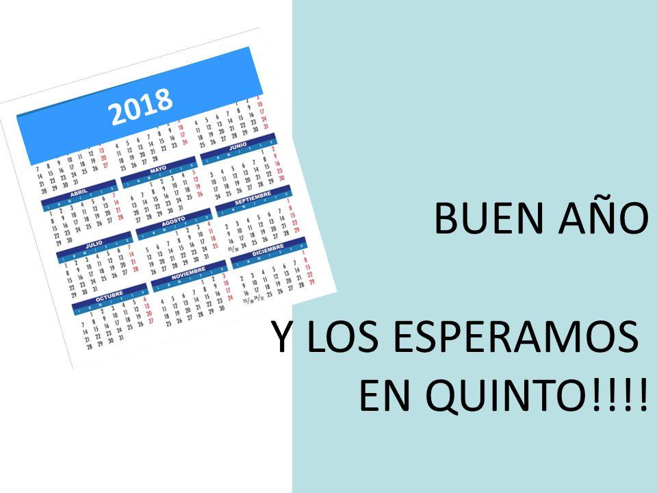 BUEN AÑO Y LOS ESPERAMOS EN QUINTO!!!! 2018