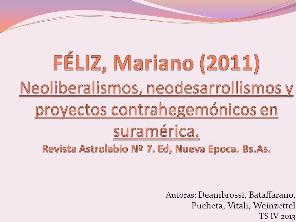 Autoras: Deambrossi, Bataffarano, Pucheta, Vitali, Weinzettel TS IV 2013